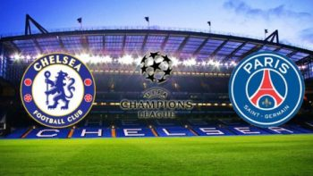UEFA Champions League (Preview): Chelsea vs PSG